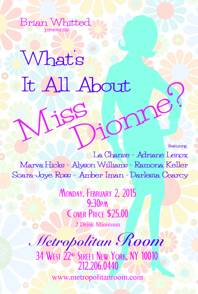 What's It All About Miss Dionne?
